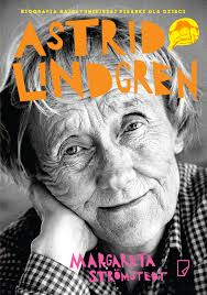 Astrid Lindgren opowiesc o zyciu